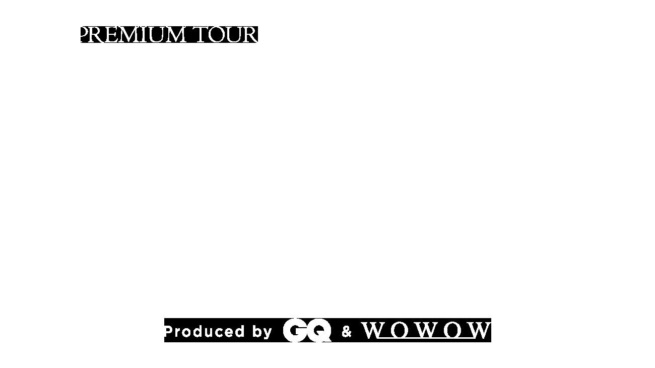 PILGRIMS -行きたかったあの場所へ- PREMIUM TOUR